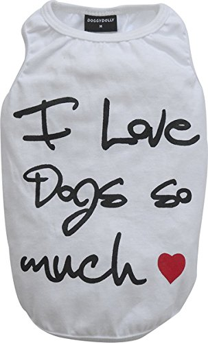 Doggy Dolly T563 T-Shirt für Hunde, I Love Dogs so Much, M, weiß von Doggydolly